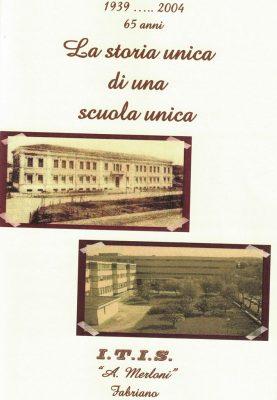 La copertina del libro di Paolo Natali dedicato all'Itis di Fabriano recentemente ristampato